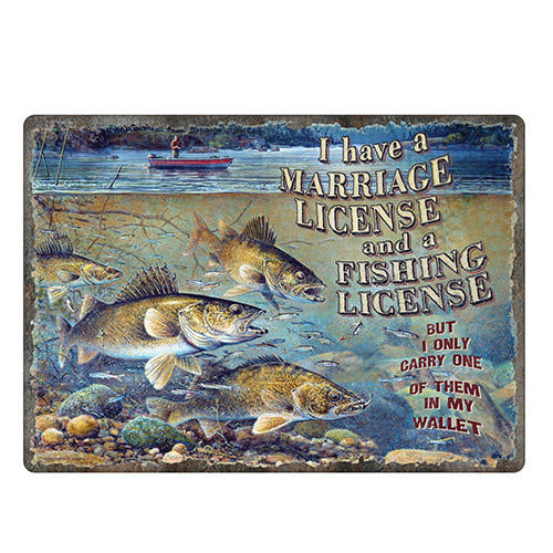 Rivers edge products marriage fishing license sign 1454 for Walmart fishing license price