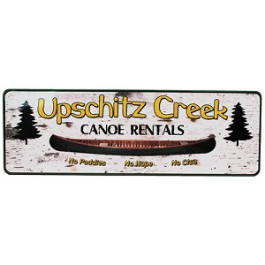 "Rivers Edge Products Up Schitz Creek Tin Sign 10.5"" X 3.5"" 1424"