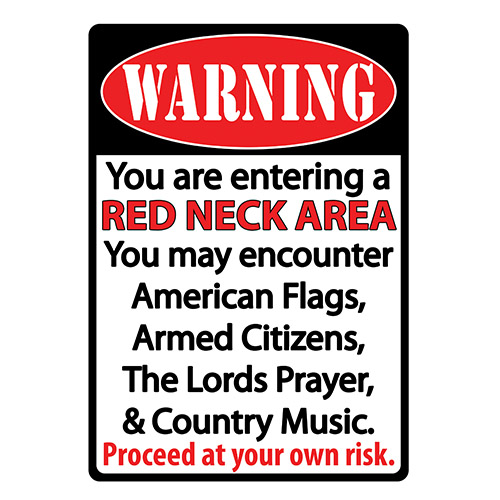 Rivers Edge Products Redneck Area Tin Sign 12
