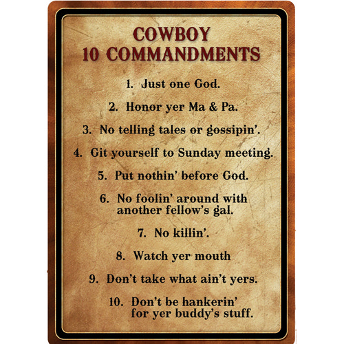 Rivers Edge Products Warning-cowboy 10 Commandment Sign 1529