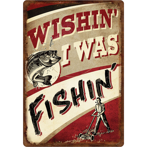 Rivers Edge Products Wishin' I Was Fishin' Tin Sign 12