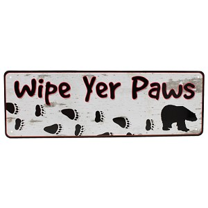 "Rivers Edge Products Wipe Yer Paws Tin Sign 10.5"" X 3.5"" 1372"