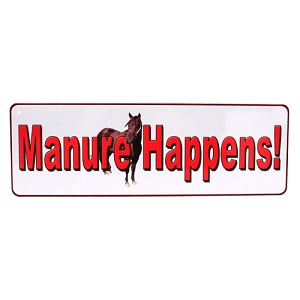 "Rivers Edge Products Manure Happens Tin Sign 10.5 "" X 3.5"" 1385"