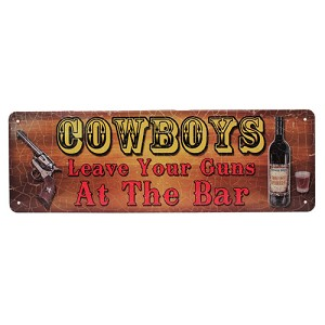 "Rivers Edge Products Cowboys Leave Guns Tin Sign 10.5"" X 3.5"" 1403"