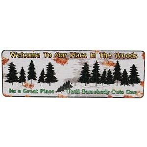 "Rivers Edge Products Welcome To Our Place Tin Sign 10.5x3.5"" 1407"