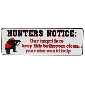 "Rivers Edge Products Hunters Notice Tin Sign 10.5"" X 3.5"" 1412"