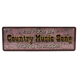 "Rivers Edge Products Country Music Song Tin Sign 10.5"" X 3.5"" 1432"
