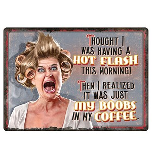Rivers Edge Products Hot Flashes/ Coffee Tin Sign 12x17 1441