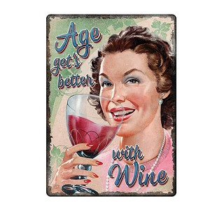 Rivers Edge Products Age Gets Better With Wine Tin Sign 12x17 1443