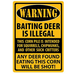 Rivers Edge Products Warning- Baiting Deer Tin Sign 1488