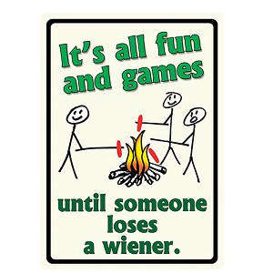 "Rivers Edge Products Until Someone Loses a Weiner 12""x17"" Sign 1491"