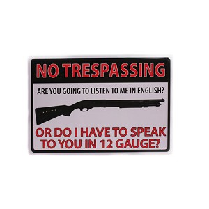 "Rivers Edge Products No Trespassing 12 Gauge Tin Sign 16"" 1497"
