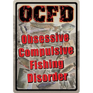 "Rivers Edge Products Obsessive Compulsive Tin Sign 12""x17"" 1515"