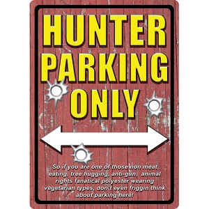 Rivers Edge Products Hunter  Parking Tin Sign 1520