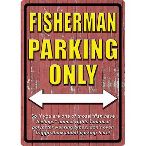 Rivers Edge Products Fisherman Parking Tin Sign 1521